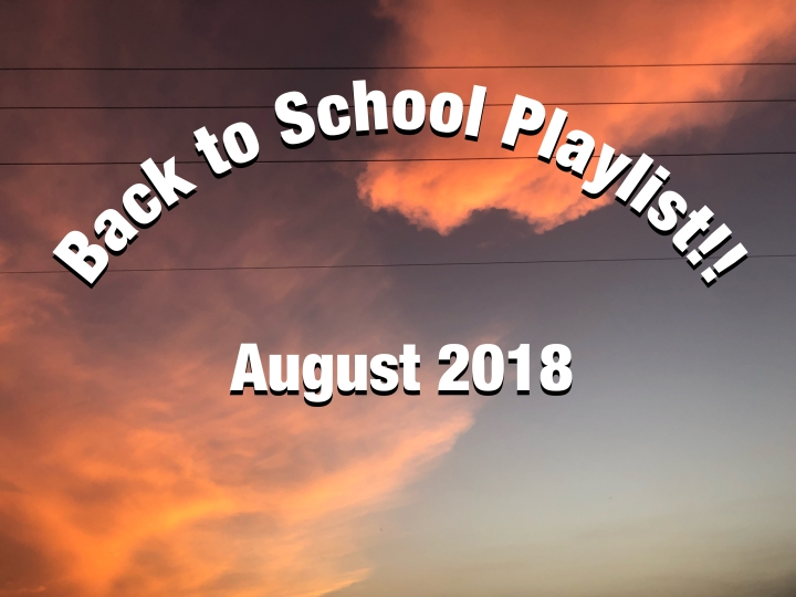 Playlist for Back to School That Makes School Only a Little Less Miserable.