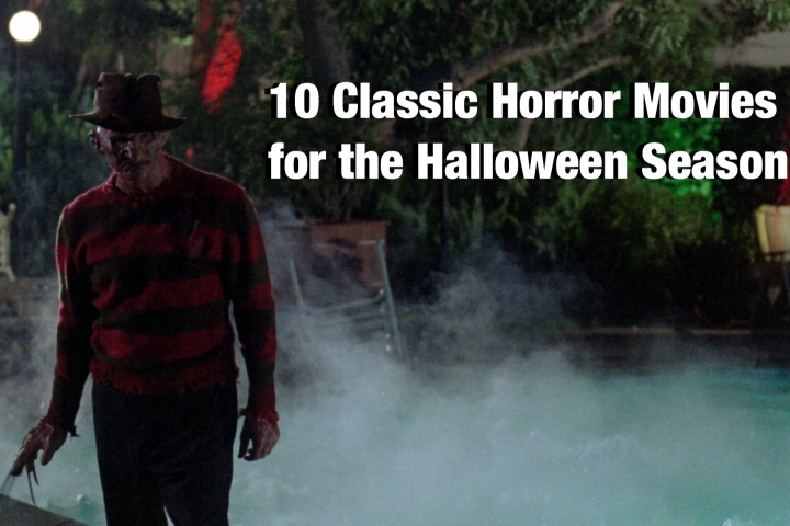 10 Classic Horror Movies for the Halloween Season!