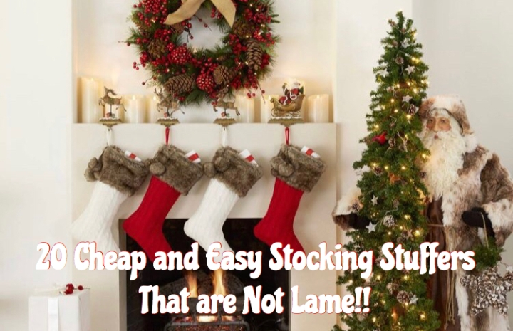 20 Cheap and Easy Stocking Stuffers That are Not Lame!!