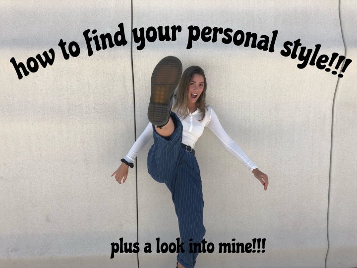 How to Find Your Personal Style Plus A Look Into Mine!